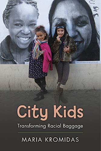(City Kids: Transforming Racial Baggage (Rutgers Series in Childhood)