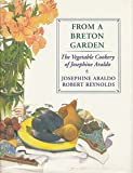 From a Breton Garden, Josephine Araldo, 0201517590