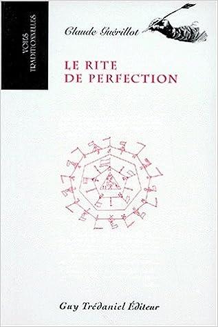 Le Rite de perfection pdf ebook