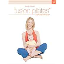 Jennifer Gianni's Fusion Pilates - Exercise with Baby