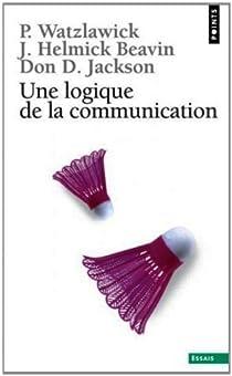 Une logique de la communication par Watzlawick