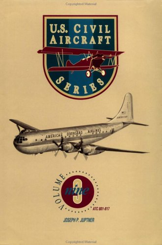 U.S. Civil Aircraft Series, Vol. 9: ATC 801 - 817