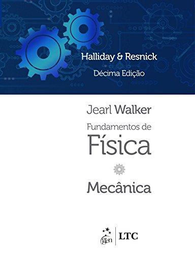 Fundamentos de Física. Mecânica - Volume 1