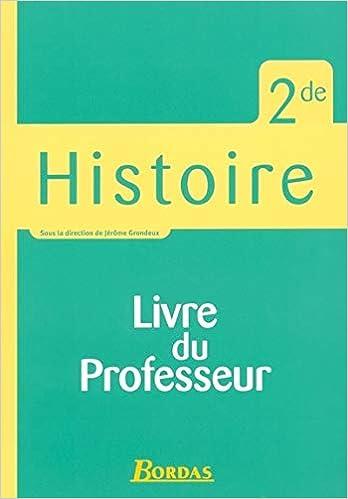 Histoire 2e Livre Du Professeur 9782047320471 Amazon Com