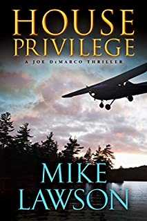 Book Cover: House Privilege: A Joe Demarco Thriller