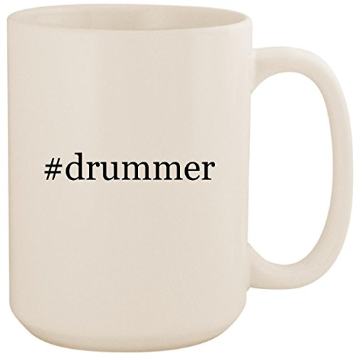 #drummer - White Hashtag 15oz Ceramic Coffee Mug Cup