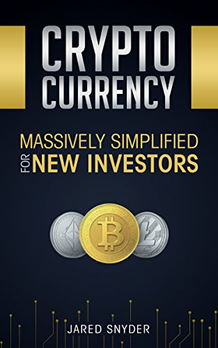 Cryptocurrency: Massively Simplified For New Investors