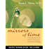 Mirrors of Time: Using Regression for Physical, Emotional and Spiritual Healing (Little Books and CDs)