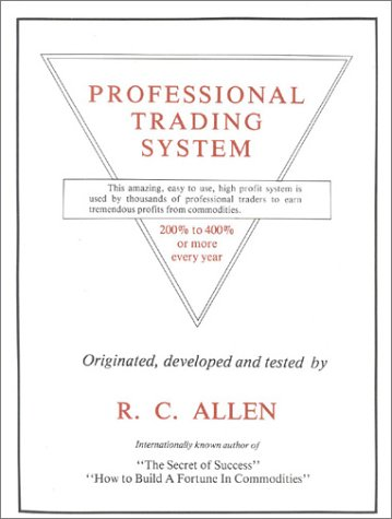 The Professional Trading System