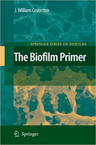 The Biofilm Primer (Springer Series on Biofilms)