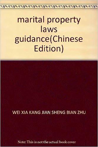 Ebook télécharger des ebooks gratuitsmarital property laws guidance(Chinese Edition) FB2