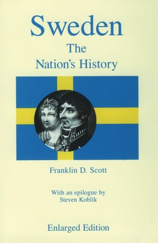 Sweden, Enlarged Edition: The Nation's History