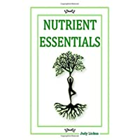 NUTRIENT ESSENTIALS: Polyunsaturated Fats: (Omega 6's + 3's, Omega 6:3 Ratios, Alpha...