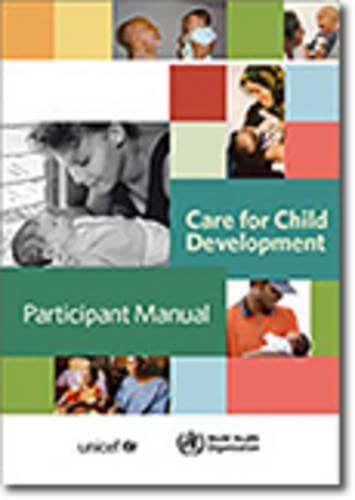 Care for Child Development: Improving the Care of Young Children