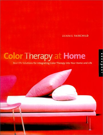Color Therapy at Home: Real-Life Solutions for Adding Color to Your Life ebook