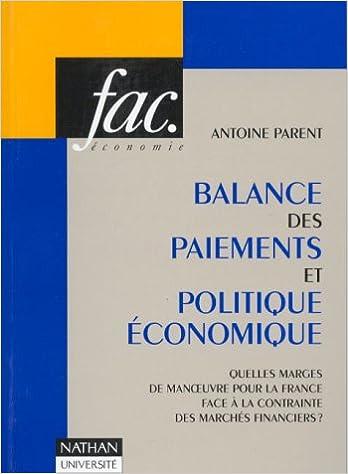 Balance des paiements et politique économique : Quelles marges de manoeuvre pour la France face à la contrainte des marchés financiers ? epub, pdf
