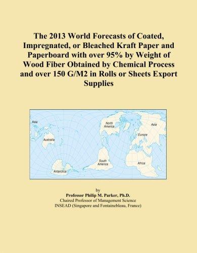 El mundo 2013previsiones de Coated, impregnados, o bleached Kraft papel y cartulina con más de 95% por peso de fibra de...