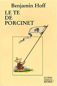 Le Te de Porcinet par Benjamin Hoff