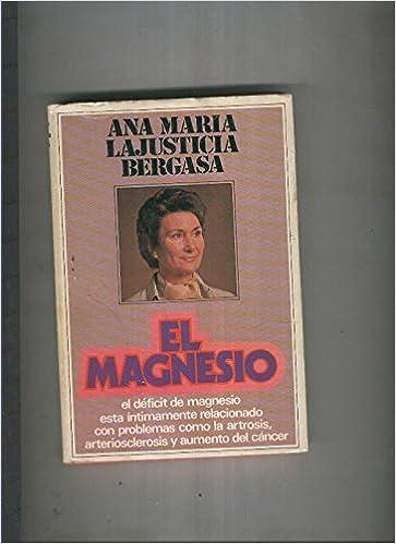 El magnesio Textbook Binding – 1980. by Ana Maria Lajusticia ...