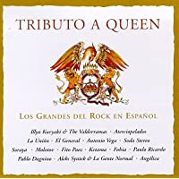 Tributo a Queen: Los Grandes Del Rock En Espanol