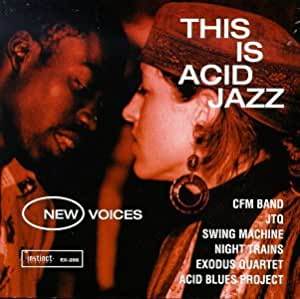 This Is Acid Jazz: New Voices 1