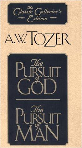 Pursuit of God/the Pursuit of Man