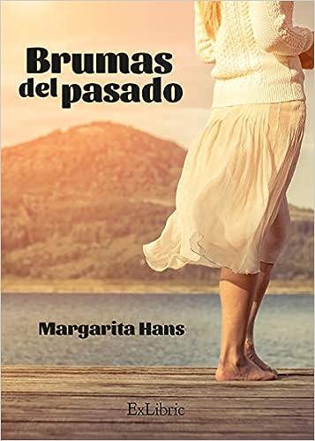 Brumas del pasado: Amazon.es: Hans Palmero, Margarita: Libros