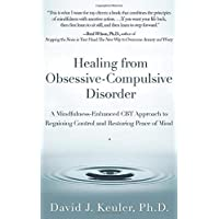 Healing from Obsessive-Compulsive Disorder: A Mindfulness-Enhanced CBT Approach to Regaining Control and Restoring Peace…