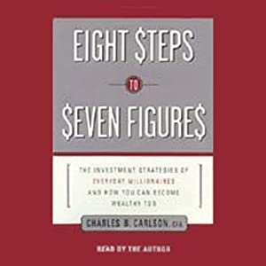 Eight Steps to Seven Figures Audiobook