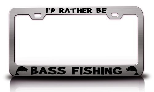 - MaolinLicensF License Plate Covers I'd Rather Be Bass Fishing Fish Fishing Metal License Plate Frame Aluminum 2 Holes and Screws