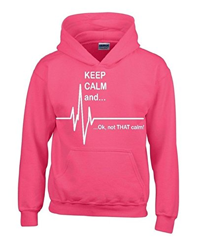 Keep Calm .. Ok not that CALM Unisex Hoodie Funny Sweatshirts Heliconia Pink Small