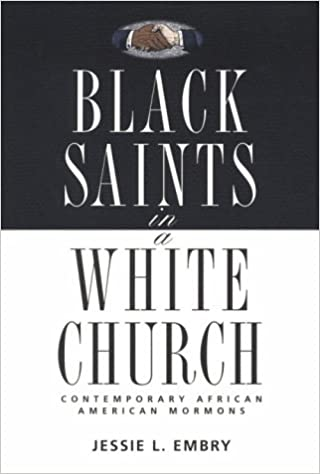 Book Black Saints in a White Church: Contemporary African American Mormons