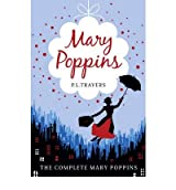 [( Mary Poppins - The Complete Collection )] [by: P. L. Travers] [Sep-2010]