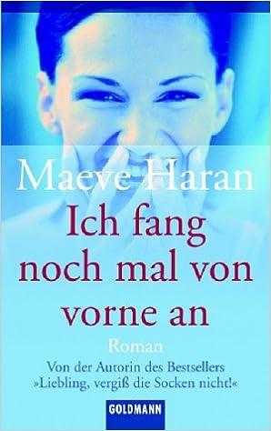 Téléchargement de livres électroniques gratuits Ich fang noch mal von vorne an. PDF ePub 3442435846