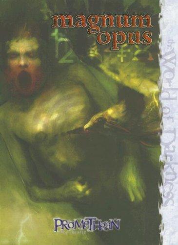 Download Promethean Magnum Opus (World of Darkness) pdf epub