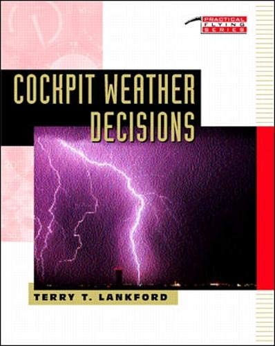 Cockpit Weather Decisions (Practical Flying Series)