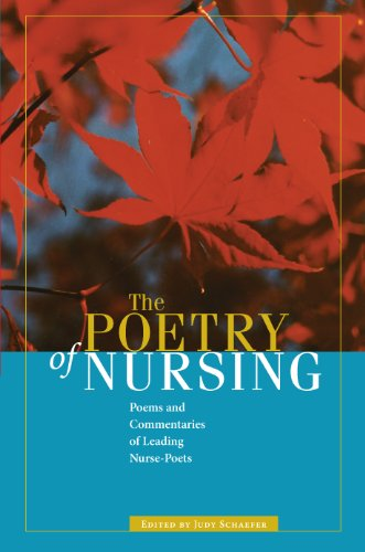 Download The Poetry of Nursing: Poems and Commentaries of Leading Nurse-Poets Pdf