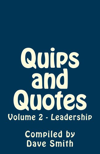 Quips And Quotes Vol 2 Leadership Kindle Edition By Dave Smith