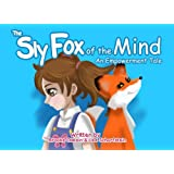 The Sly Fox Of The Mind