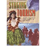 img - for [(Staging Tourism: Bodies on Display from Waikiki to Sea World )] [Author: Jane C. Desmond] [Jan-2000] book / textbook / text book