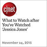 What to Watch after You've Watched 'Jessica Jones' | Richard Trenholm