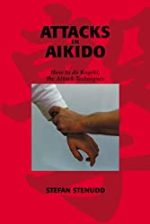 Attacks in Aikido: How to do Kogeki, the Attack Techniques