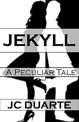 Jekyll a peculiar tale kindle edition by jc duarte literature jekyll a peculiar tale by duarte jc fandeluxe Choice Image