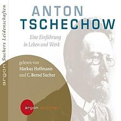 Anton Tschechow: Eine Einführung in Leben und Werk