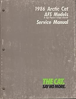 1986 arctic cat snowmobile afs models service manual used p n 2254 rh amazon com Arctic Polar Bear The Arctic Incident