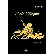 L'Iliade et l'Odyssée: Edition illustrée (French Edition)