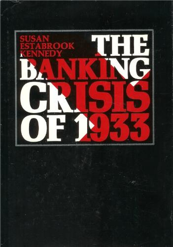 Read Online The Banking Crisis of 1933 PDF