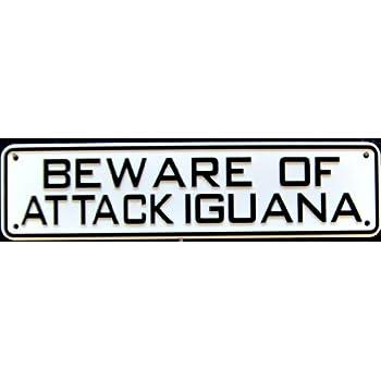 Beware of Attack Iguana Sign