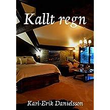 Kallt regn (Swedish Edition)