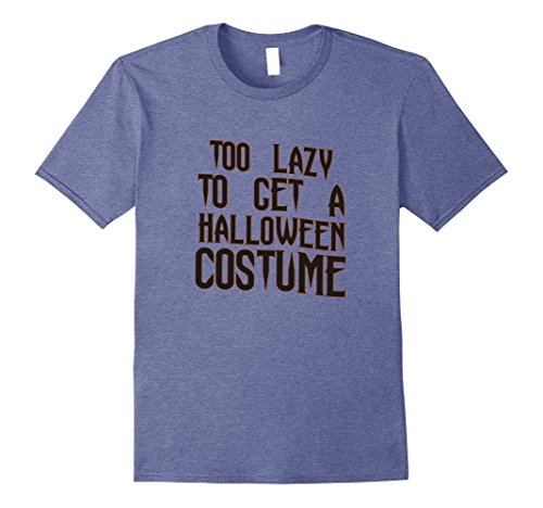 Mens Too Lazy To Get Halloween Costume Simple Funny Humorous Tee 2XL Heather Blue
